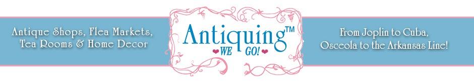 Antiquing We Go!